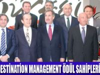 DESTİNATİON MANAGEMENT ÖDÜLÜ VERİLDİ
