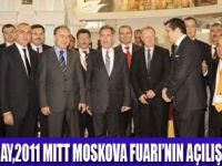 MITT MOSKOVA FUARI AÇILDI