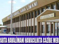 SD HAVALİMANI ÖNEMLİ MERKEZ OLACAK
