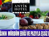 ANTİK HOTEL'DE EŞSİZ LEZZETLER