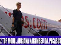 ADRIANA KAREMBEU PEGASUS İLE UÇUYOR!