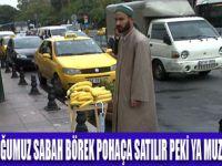 SABAH  SAAT 8 TEZGAHTA MUZLAR HAZIR