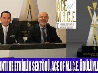 ACE OF M.I.C.E. PRESTİJ KAZANDIRACAK