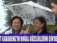 ÇİNLİ TURİST KARADENİZ'İ BEĞENDİ