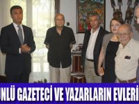 GAZETECİ VE YAZARLARIN EVLERİNE PLAKET