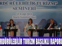 """SÜRDÜLEBİLİR TURİZM"" RAPORU"