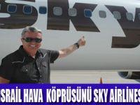 İSRAİL SEFERLERİ ARTIYOR