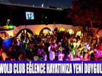 NEWOLD CLUB'DA HAYAT DURMUYOR