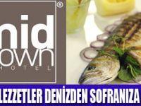 MİDTOWN HOTEL'DE ÖZEL LEZZETLER