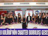 CHARTER KURULUŞ BELGESİ VERİLDİ