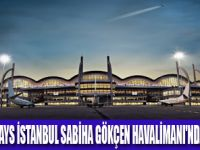 QATAR AIRWAYS DE İSTANBUL SABİHA GÖKÇEN'İ SEÇTİ