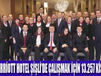 MARRİOTT HOTEL ŞİŞLİ'YE REKOR BAŞVURU