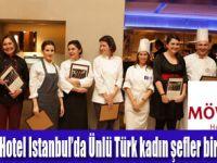 Ünlü Türk kadın şefler bir araya geldi