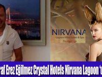 Crystal Nirvana Lagoon sosyeteyi ağırlıyor