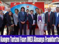 IMEX Frankfurt Fuarı'nda Türkiye rüzgarı esti
