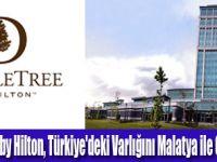 DoubleTreeby Hilton, Malatya'da Açıldı