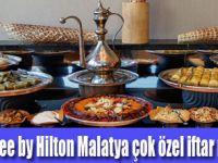 DoubleTree by Hilton Malatya'da Çok Özel İftar Sofraları
