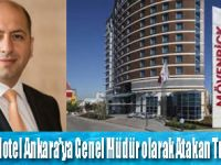 Mövenpick Hotel Ankara'ya Genel Müdür