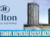 Hilton Kozyatağı'nda yeni atamalar sürüyor