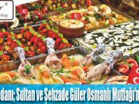 Güler Osmanlı Mutfağı'nda Osmanlı  Lezzetleri