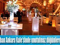 Ankara Kale'sinde unutulmaz düğünler