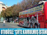İstanbul'u doya doya gezin