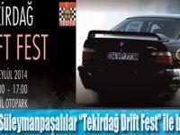 """Tekirdağ Drift Fest"" Heyecan Yaratacak"