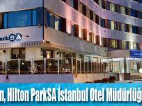 Hilton ParkSA Istanbul'a Yeni Otel Müdürü
