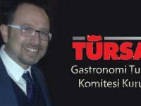Gastronomi Turizm Komitesi Kuruldu