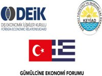 Keşanlı işadamları, Yunanistan'ın Gümülcine şehrinde Ekonomi Formu düzenleyecek
