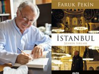 Faruk Pekin'in yeni kitabı İstanbul: Şehrin Sırları raflarda!