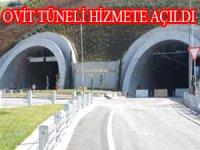 OVİT Tüneli, içinden ticaretin akıp geçtiği bir ulaşım yatırımıdır