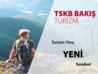 """""""Turizm: Yine Yeni Yeniden"""" başlıklı raporda, turizm çeşitlendirilmesinin önemine dikkat çekiliyor"""
