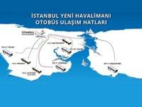 İstanbul Yeni Havalimanına ulaşımı İETT otobüsleri ile yapabilirsiniz