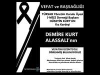 HÜSEYİN KURT KARDEŞİ DEMİRE KURT ALASSALI'YI KAYBETTİ