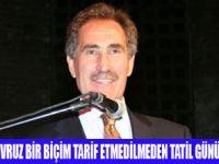 GÜNAY'DAN,1 MAYIS TATİLİNE DESTEK