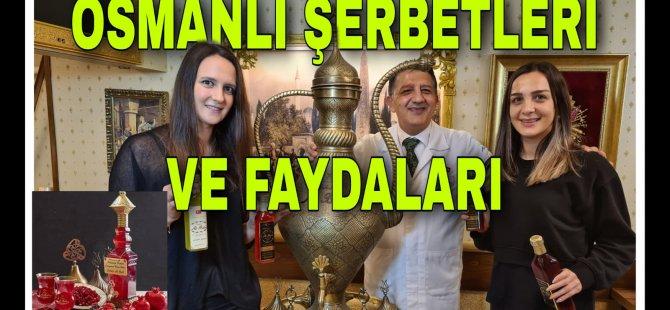 Ali Baba Osmanlı Şerbetleri ve Şerbetin Faydaları